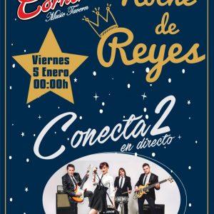 CONECTA2 - Noche de Reyes