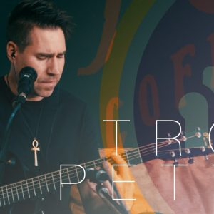"Troy Petty ""Alternative, Indie, Acoustic"""