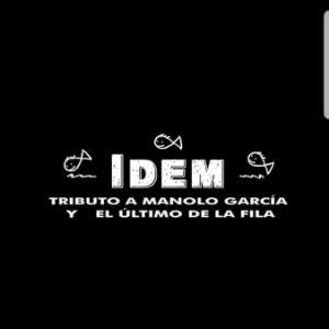 """IDEM """"Tributo Manolo García"""""""
